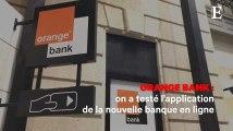 Orange Bank : on a testé l'application de la nouvelle banque en ligne