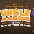 uncle majboor funny video    Desi chwlain   Desi log desi batain  uncle majboor aur rabia latest funny video