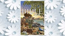 Download PDF The Complete Illustrated Children's Bible (The Complete Illustrated Children's Bible Library) FREE