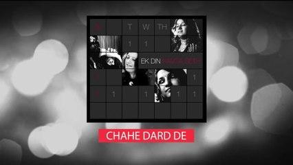 Kavita Sheth - Chahe Dard De
