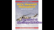 Mil's Heavylift Helicopters Mi-6 - Mi-10 - V-10 - Mi-26 - Red Star Vol. 22
