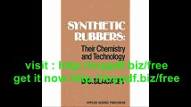 Synthetic Rubbers Their Chemistry and Technology