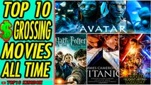 TOP 10 Highest Grossing Movies Of All Time (box Office)