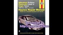 Mitsubishi Eclipse,  Laser, Talon  '90'94 (Haynes Manuals)