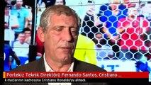Portekiz Teknik Direktörü Fernando Santos, Cristiano Ronaldo'yu Kadroya Almadı