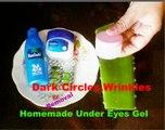 Dark circles, wrinkles removal, anti ageing eye cream DIY_powerfull homemade under eye gel