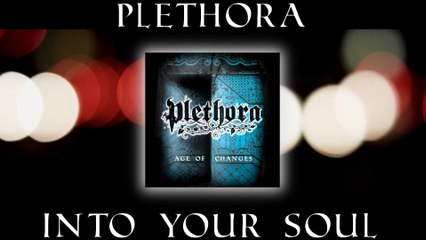Plethora - V. INTO YOUR SOUL  (from Age of Changes album)