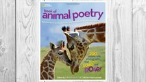 Download PDF National Geographic Book of Animal Poetry: 200 Poems with Photographs That Squeak, Soar, and Roar! (Stories & Poems) FREE