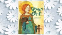 Download PDF Women of Faith: Saints and Martyrs of the Christian Faith (Women in History) FREE