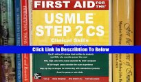 [DOWNLOAD] Book First Aid for the USMLE Step 2 CS, Fourth Edition (First Aid USMLE)
