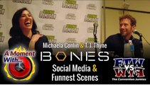 A Moment With Bones: T. J. Thyne and Michaela Conlin - Funnest Scenes