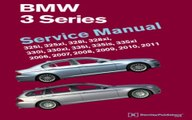 Donload BMW 3 Series (E90, E91, E92, E93): Service Manual 2006, 2007, 2008, 2009, 2010, 2011: 325i, 325xi, 328i, 328xi, 330i, 330xi, 335i, 335is, 335xi Best Seller