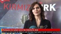 Medyanın En İyileri İzmir'de Ödüllerini Aldı