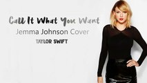 SNL Taylor Swift - Call It What You Want Ft. Jemma Johnson Cover (Official Lyrics Video) 2017