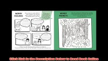 No Worries! Mindful Kids: An activity book for young people who sometimes feel anxious or stressed Read Book