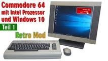 Commodore C64 mit Intel Prozessor + Windows 10 - C64 mini Retro Mod - Teil 1