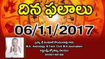 Daily Horoscope దిన ఫలాలు  6- 11- 2017 | Oneindia Telugu