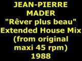 "JEAN PIERRE MADER ""Rêver plus beau"" Maxi 45 rpm"