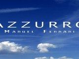 Manuel Ferrari - Azzurro - karaoke in the style of Adriano Celentano