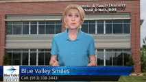 Blue Valley Smiles Overland Park         Great         5 Star Review by Mike Bennett