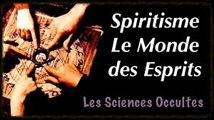 Les Mythes et Légendes - Spiritisme le monde des esprits