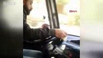Bir elinde telefonla görüntü izleyip, bir elinde de tesbih çekerek minibüs kullandı
