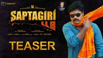 Saptagiri LLB Teaser || Saptagiri LLB Movie Teaser | Latest Telugu Movie Teasers || Official Teaser