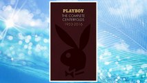 Download PDF Playboy: The Complete Centerfolds, 1953-2016 FREE