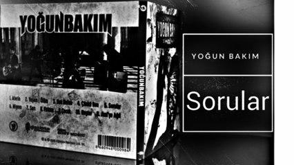 Yoğun Bakım - Sorular (Official Audio)