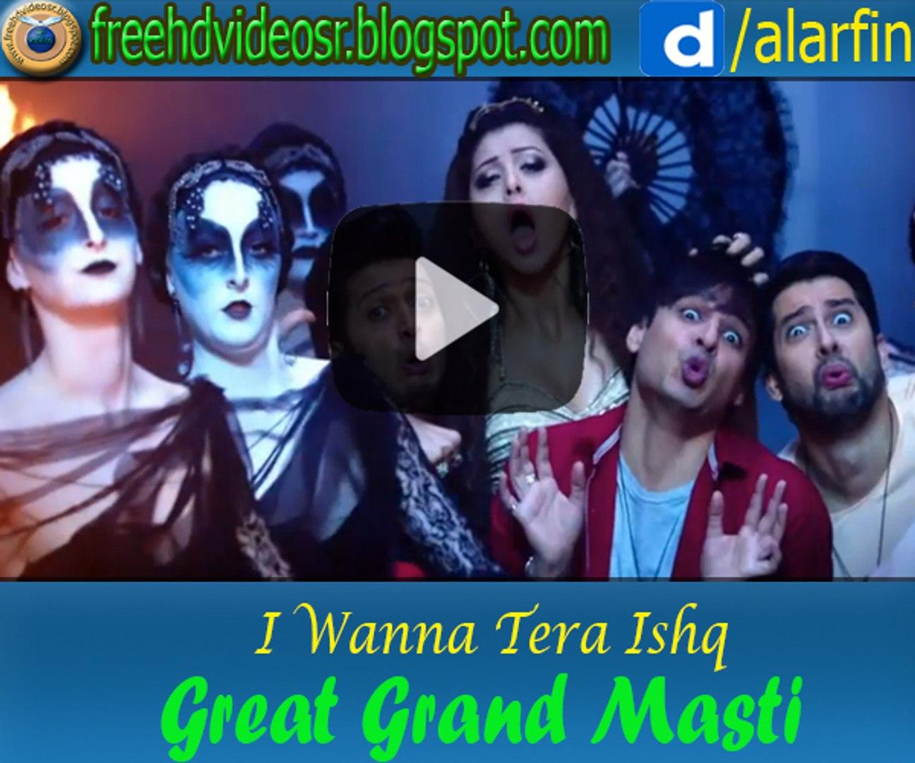 I Wanna Tera Ishq Video Song Great Grand Masti Riteish Vivek Aftab Urvashi