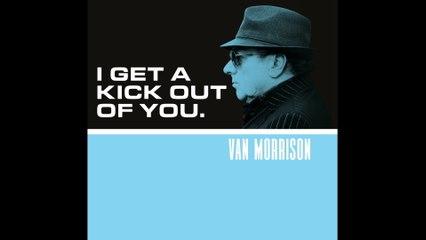 Van Morrison - I Get A Kick Out Of You