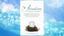 Download PDF The Freedom Coach Model: Encounter the presence of God and find freedom in Christ through powerful questions and listening prayers FREE