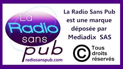 la radio sans pub est une marque déposée par mediadix sas