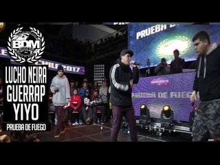 BDM Gold Chile 2017 / Prueba de Fuego / LUCHO NEIRA vs GUERRAP vs YIYO