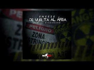 Eneese / De vuelta al área (Beat by NicoInsano) [BDM Rec]
