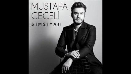 Mustafa Ceceli - Simsiyah ( 2017 )