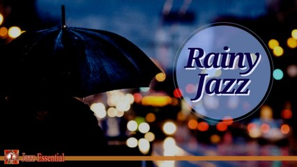 Various Artists - Rainy Jazz Mood| Soft Jazz Music