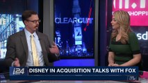 CLEARCUT | Disney in acquisition talks with Fox | Thursday, November 9th 2017