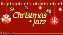 Various Artists - Christmas in Jazz! | Christmas Jazz Songs