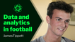 Can Moneyball Be Adopted By Football Clubs? | Science of Football With James Tippett