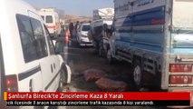Şanlıurfa Birecik'te Zincirleme Kaza 8 Yaralı