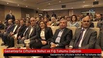 Gaziantep'te Çiftçilere Nohut ve Fiğ Tohumu Dağıtıldı