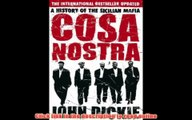 Read Online Cosa Nostra: A History of the Sicilian Mafia: A History of the Sicilian Mafia PDF Download