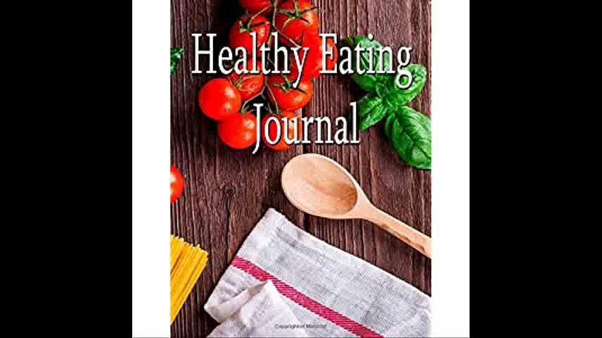 Healthy Eating Journal Eat Well – Feel Well