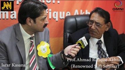 Prof.Ahmad Rafique Akhtar's Unique Lecture 2017 - Documentary by Israr Kasana