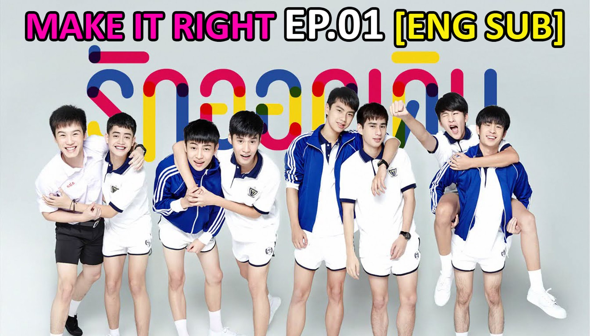 MAKE IT RIGHT    EP  01 [ENG SUB]