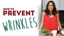 Reduce and Prevent Wrinkles - How to Remove Wrinkles