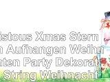 calistous Xmas Stern zum Aufhängen Weihnachten Party Dekoration String Weihnachtsbaum
