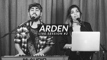 MANAU - LA TRIBU DE DANA by ARDEN - LIVE SESSION #2