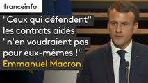 """""""Ceux qui défendent"""" les contrats aidés """"n'en voudraient pas pour eux-mêmes !"""", martèle Emmanuel Macron"""